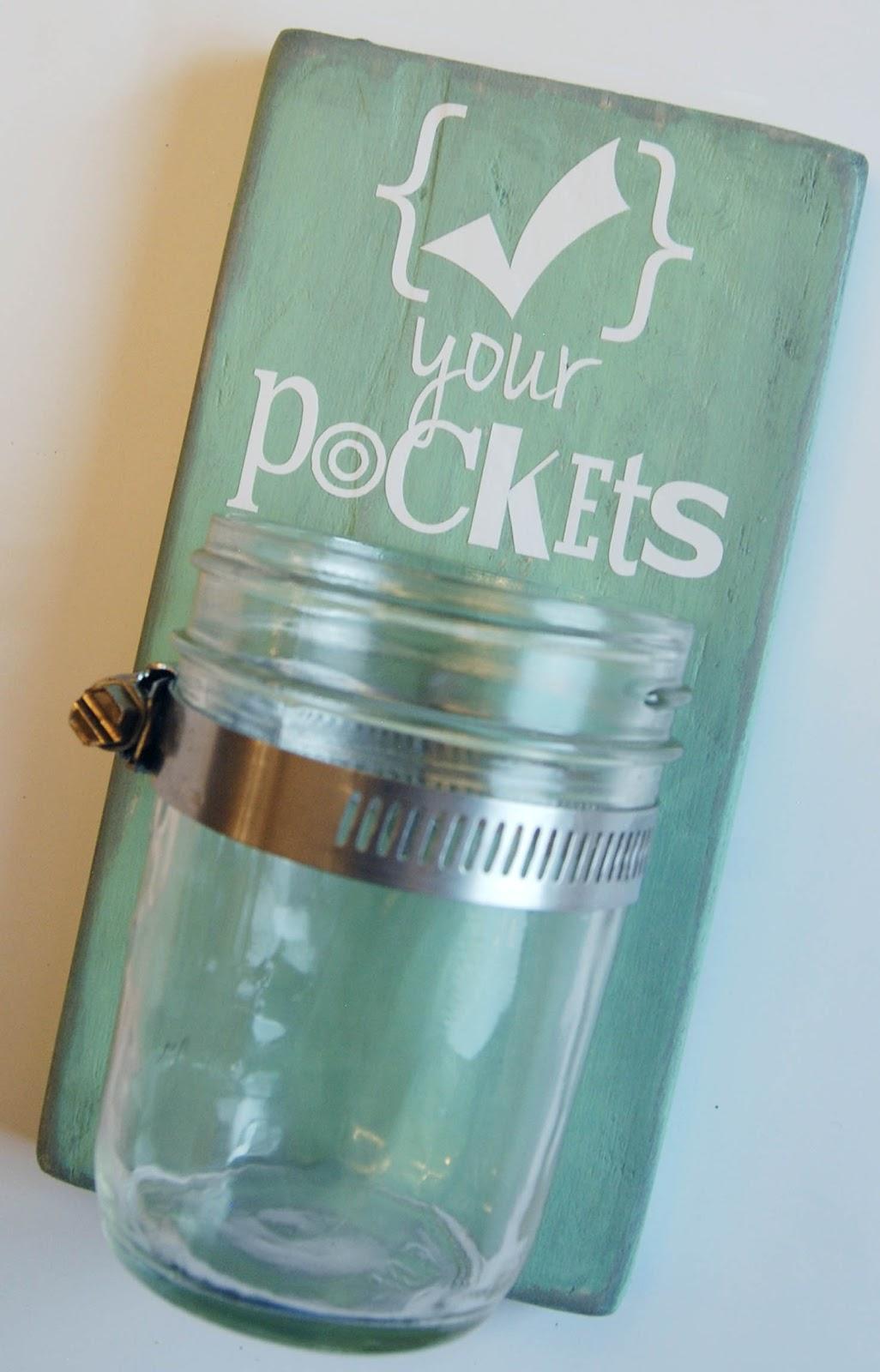 """Check Your Pockets"" Mason Jar Laundry Sign & Storage"
